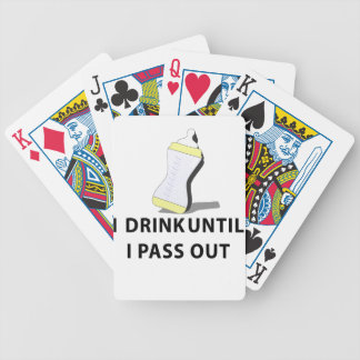 I Drink Until I pass Out Bicycle Playing Cards