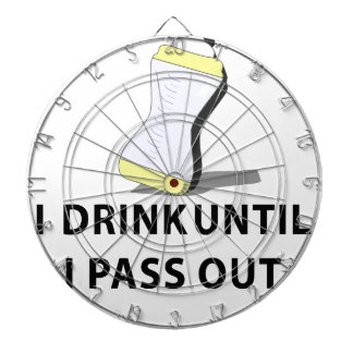 I Drink Until I pass Out Dartboard