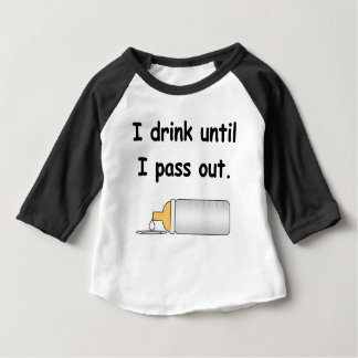 I drink until I pass out funny baby tee