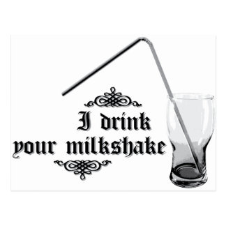 I Drink Your Milkshake Postcard