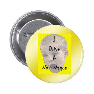 I Drive A War Wagon Button