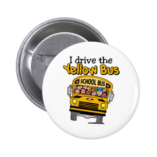 I Drive The Yellow Bus 2 Inch Round Button