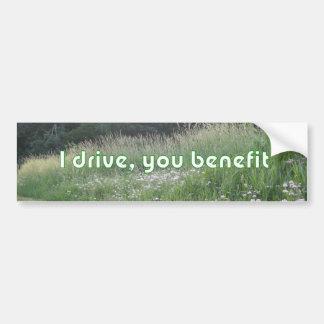 I drive you benefit bumper sticker