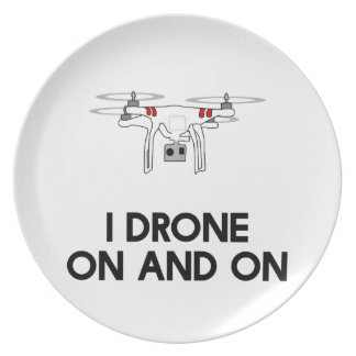 I drone on and on quadcopter dinner plates