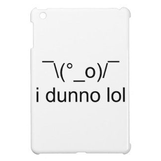 i dunno lol ¯\(°_o)/¯ iPad mini cases