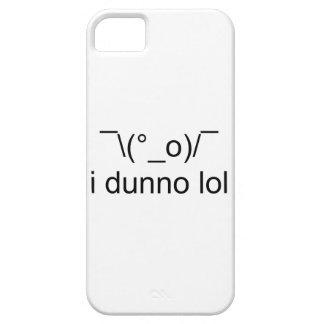 i dunno lol ¯\(°_o)/¯ iPhone 5 cover