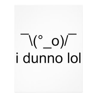 i dunno lol ¯\(°_o)/¯ letterhead