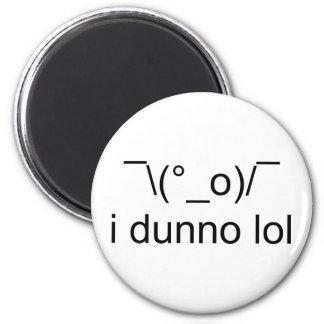 i dunno lol ¯\(°_o)/¯ magnet