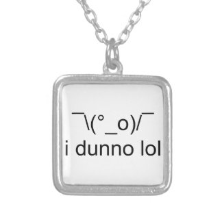 i dunno lol ¯\(°_o)/¯ silver plated necklace