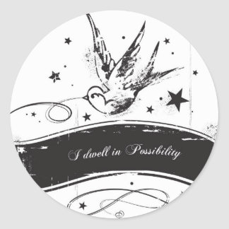 """I dwell in Possibility"" Classic Round Sticker"