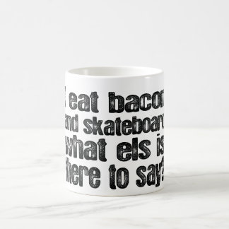 I Eat Bacon and Skateboard Coffee Mug