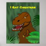 I Eat Cheaters T Rex Dinosaur School Classroom Poster