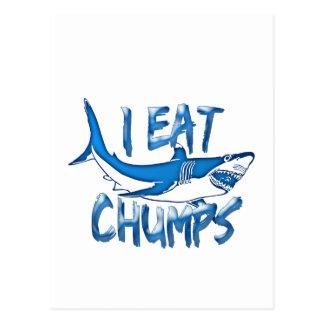 I Eat chumps Postcard
