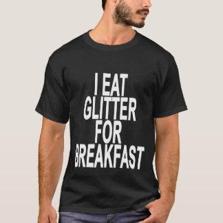 I Eat Glitter For Breakfast Women's T-Shirts.png T-Shirt