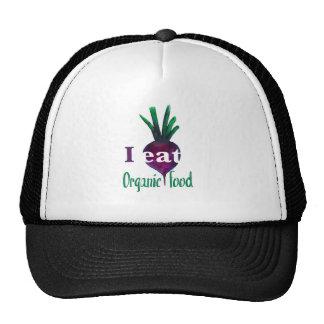 I Eat Organic Food Trucker Hat