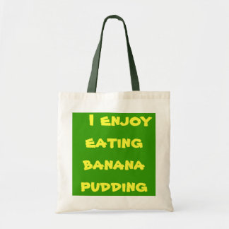 I enjoy eating banana pudding bag