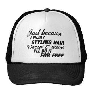 I Enjoy Styling Hair Trucker Hat