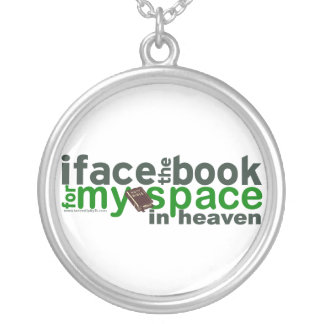 I Face the Book for Myspace Round Pendant Necklace