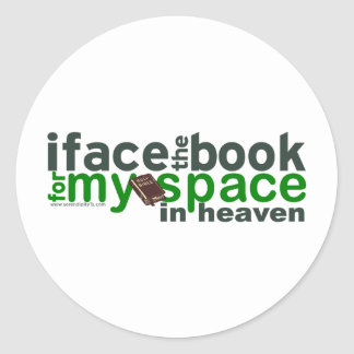 I Face the Book for Myspace Sticker