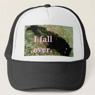 'I fall over' TRUCKER! Trucker Hat