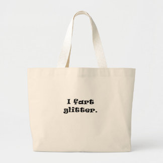 I Fart Glitter Tote Bags
