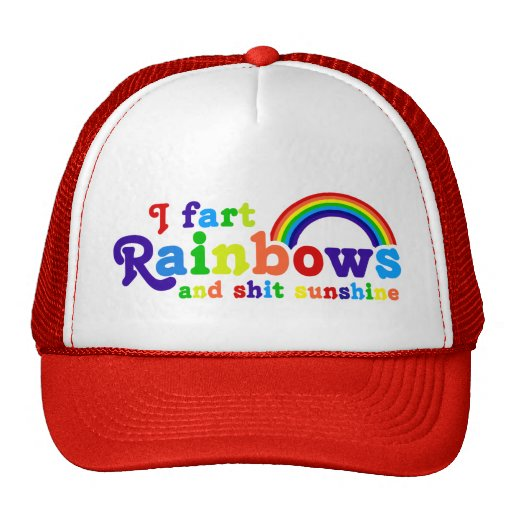 I Fart Rainbows and Shit Sunshine Grobe Trucker Hat