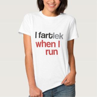 I FARTlek quand je cours le © - FARTlek drôle T-shirts