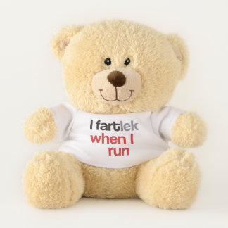 I FARTlek when I Run © - Funny FARTlek Teddy Bear