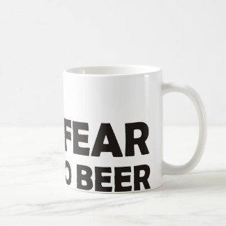 I fear no beer, funny foaming mug for party animal