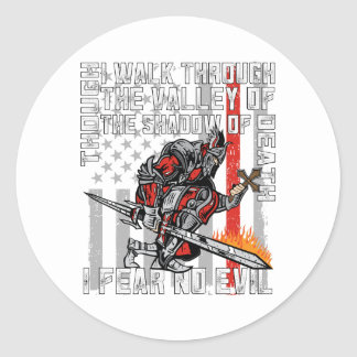 I Fear No Evil Firefighter Crusader Classic Round Sticker