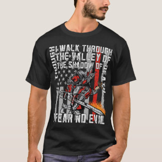 I Fear No Evil Firefighter Crusader T-Shirt