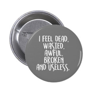 I feel bad 2 inch round button