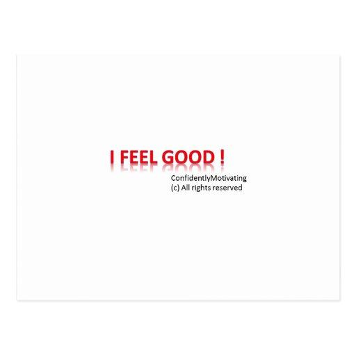 I feel good post card