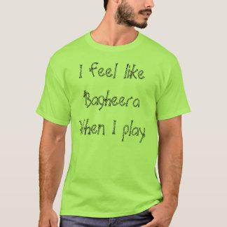 I feel like Bagheera When I play Capoeira tshirt