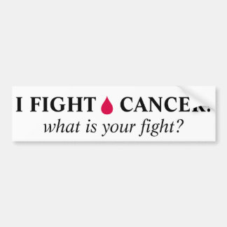 I FIGHT BLOOD CANCER! BUMPER STICKER