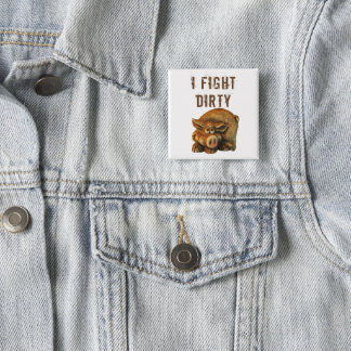 I Fight Dirty Cute Pig 2 Inch Square Button
