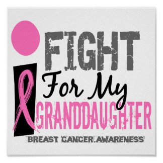 I Fight For My Granddaughter Breast Cancer Print