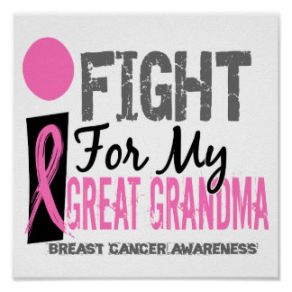 I Fight For My Great Grandma Breast Cancer Posters