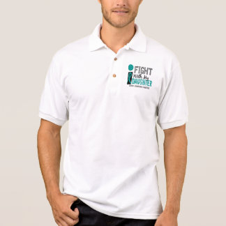 I Fight With My Daughter Ovarian Cancer Polo Shirt