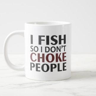 I Fish So I Don't Choke People Large Coffee Mug