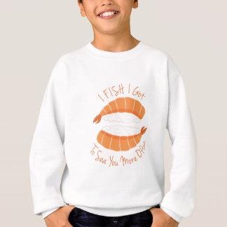 I Fish Sweatshirt