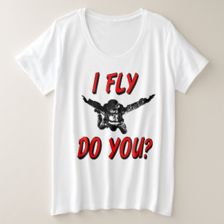 I Fly, Do You? (blk) Plus Size T-Shirt