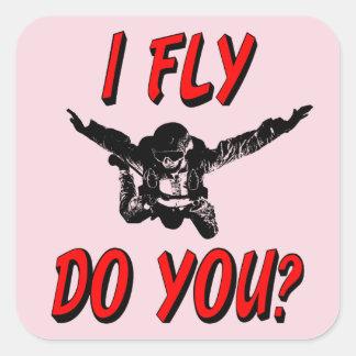 I Fly, Do You? (blk) Square Sticker