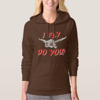 I Fly, Do You? (wht) Hoodie