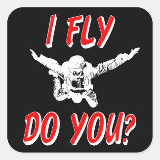 I Fly, Do You? (wht) Square Sticker