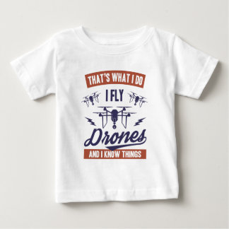 I Fly Drones Baby T-Shirt