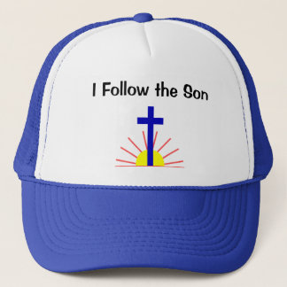 I Follow the Son Trucker Hat