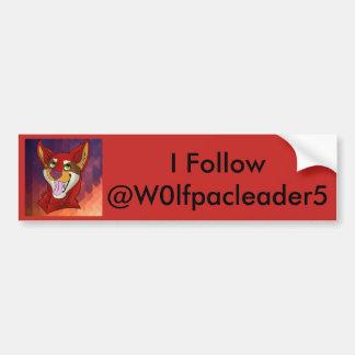 I folow w0lfpackleader5 a bumper sticker