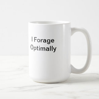 I Forage Optimally Mug