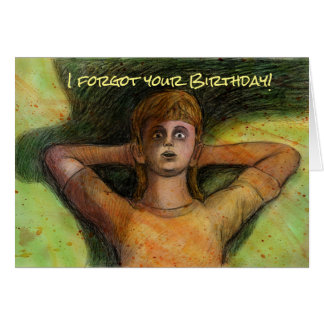 I Forgot Your Birthday card by Mike Winterbauer